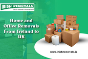Specialists In Home and Office Removals From Ireland to UK